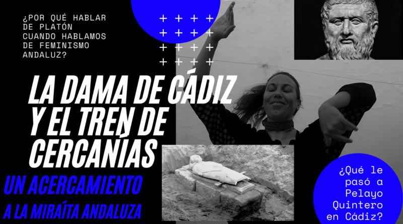 La Dama de Cádiz y el tren de cercanías